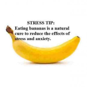 Bananas help reduce stress & anxiety