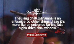 Funny Quotes Drugs