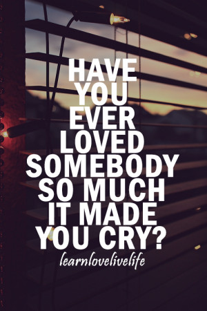 cute-love-quotes-have-you-ever-loved