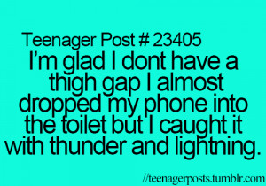funny, joke, teenage quotes, teenager, teens, thigh gap, tumblr
