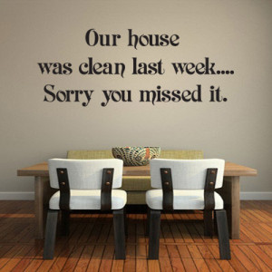 home wall art stickers home family our house was clean last week
