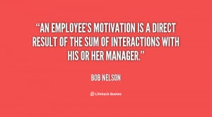 , Employee Motivation Quotes source: http://www.inspiritoo.com/quotes ...