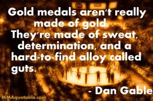 Dan Gable on what Gold Medals are made of