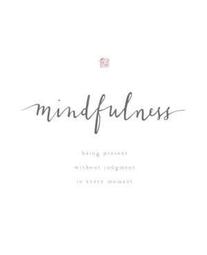 Mindfulness Tattoo Being mindful