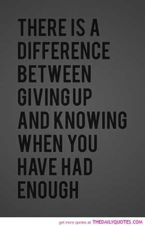 quotes about giving up on life