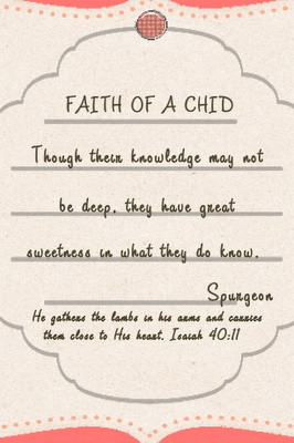 of my fav Spurgeon quotes, encouraging to parents & children's pastors ...
