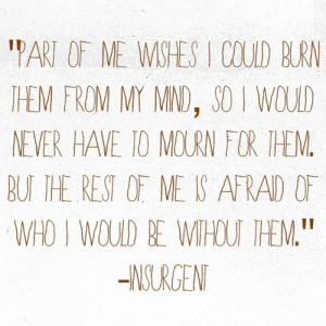 ... roth #insurgent quote #quotes #divergent #tris prior #insurgent