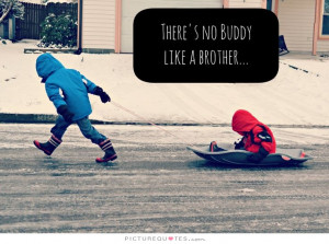 Family Quotes Friend Quotes Brother Quotes Buddy Quotes