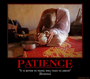PATIENCE zen buddhist... )