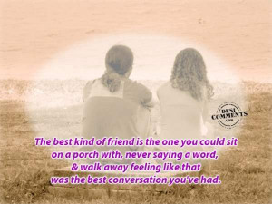 The best Conversation You've Had ~ Friendship Quote