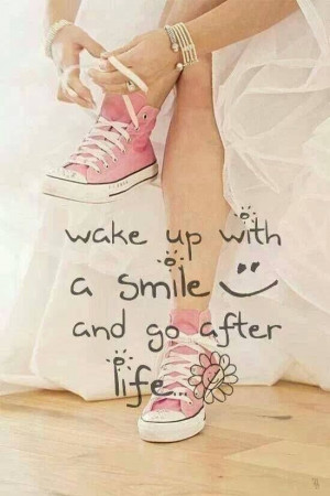 Smile...will make you have a better day.