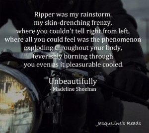 ... Reads Book Review - Unbeautifully (Undeniable, #2) by Madeline Sheehan
