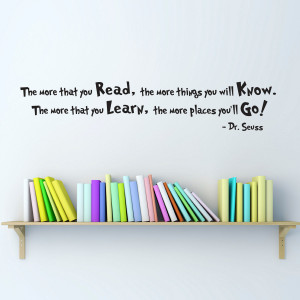 Dr. Seuss Quote Wall Decal - Medium - The more that you Read - Dr ...