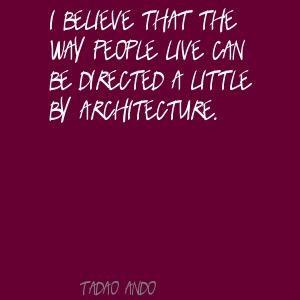 Tadao Ando Quote