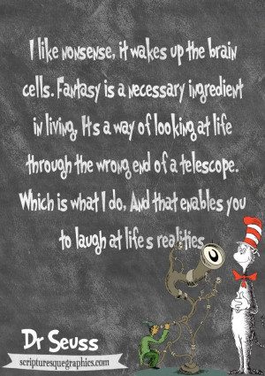 Laugh at life's realities! | Dr. Seuss quotes | Quotes for kids