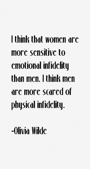 think that women are more sensitive to emotional infidelity than men ...