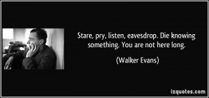 More Walker Evans Quotes