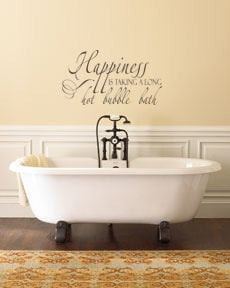 Happiness is taking a long hot bubble bath. Trading Phrases