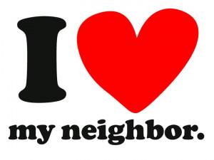 : [url=http://www.imagesbuddy.com/i-love-my-neighbor-happy-neighbor ...