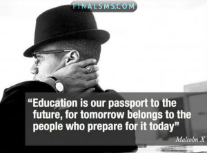 Education is our passport to the future