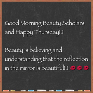 Beautiful Thursday Morning Quotes Thursday morning beauty quote