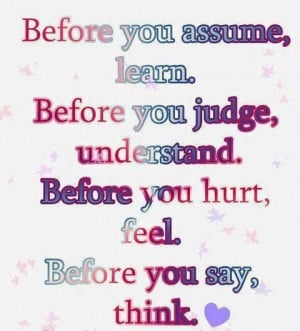 Before You Assume, Learn
