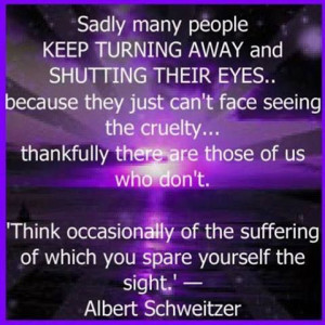 Albert Schweitzer. Help your fellow man, why not?