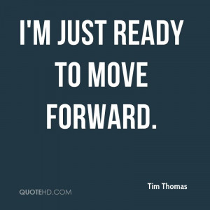 Ready to Move On Quotes