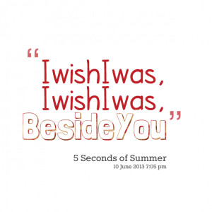 15094-i-wish-i-was-i-wish-i-was-beside-you.png
