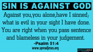 SIN IS AGAINST GOD BIBLE QUOTES HD-WALLPAPERS Psalm-51:4-Against you ...