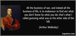 All The Business Of War And Indeed Life Is To