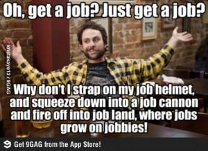 Get a job funny meme