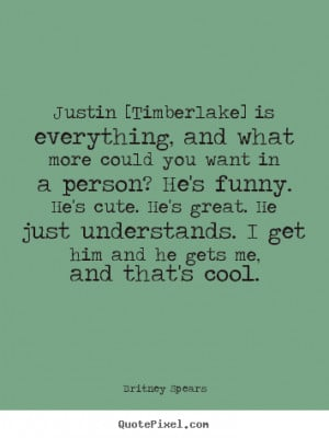 more could you want in a person? He's funny. He's cute. He's great. He ...