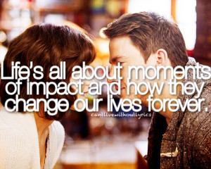 quotes about life changing moments