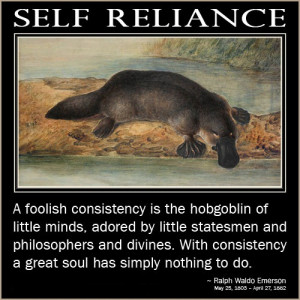 Lovely Self Reliance Quotes A Foolish Consistency Is The Hobgoblin Of ...
