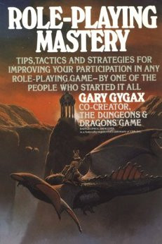 Quotes From Gary Gygax's Role-playing Mastery - The Creator - The ...