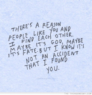 There's A Reason People Like You…