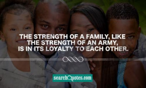 Family Loyalty Quotes & Sayings