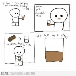 love chocolate f**king milk! - Image