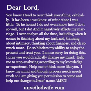Prayer Of The Day – Stop Analyzing --- Dear Lord, You know I tend to ...