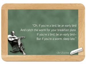 Shel Silverstein... on Early Birds