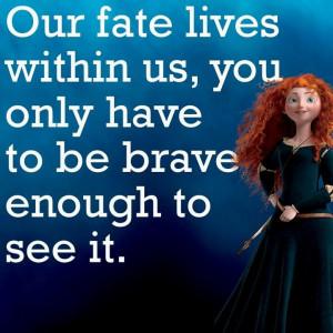 Brave quote,
