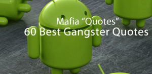 Famous Mobster Quotes