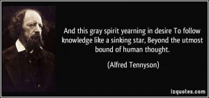 ... star, Beyond the utmost bound of human thought. - Alfred Tennyson