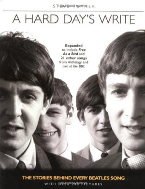 ... Day's Write, Revised Edition: The Stories Behind Every Beatles' Song