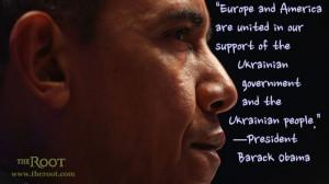 Quote of the Day: President Barack Obama on Ukraine