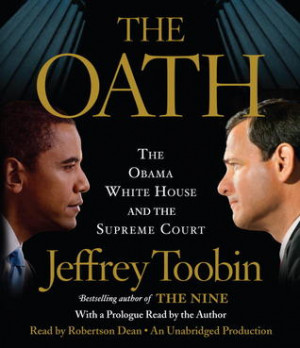 "Start by marking ""The Oath: The Obama White House and The Supreme ..."