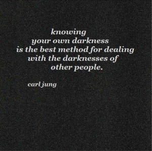 dealing with darkness ...
