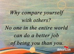 Why Compare Yourself with Others