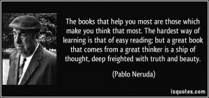 ... book that comes from a great thinker is a ship of thought, deep